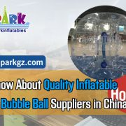 Must-know-About-Quality-Inflatable-Bumper-Bubble-Ball-Suppliers-in-China