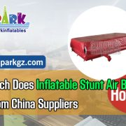 How Much Does Inflatable Stunt Air Bag Cost From China Supplie
